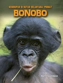 Kehidupan Di Hutan Belantara: Primat – Bonobo